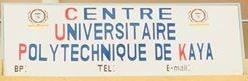 Centre Universitaire Polytechnique de Kaya (CUP/K)